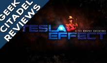 Geek Citadel Reviews – Tesla Effect: A Tex Murphy Adventure