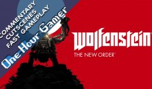 One Hour Gamer – Wolfenstein: The New Order