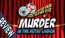 Geek Citadel Reviews – Detective Case and Clown Bot in: Murder in Hotel Lisbon